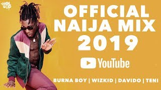 Gambar cover Naija Mix 2019 (2Hrs) | The Best of Afrobeat 2019 ft Davido, Wizkid, Teni, Zlatan