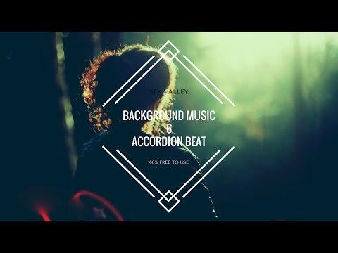 100% FREE BACKGROUND MUSIC 6 - ACCORDION BEAT