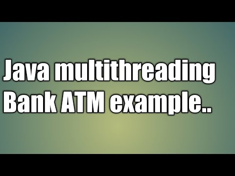 Bank ATM Java Multithreading Example