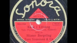 Kalle i Lillskog, Vals - Tore Svensson; Hilmer Borgeling 1936