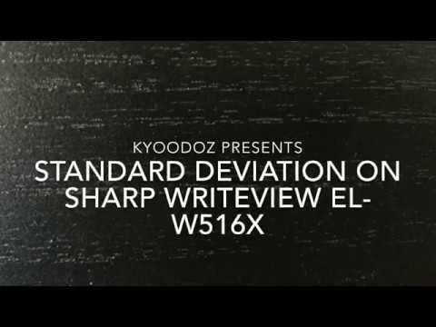 How To Calculate The Standard Deviation With Sharp EL-W516X | Statistics