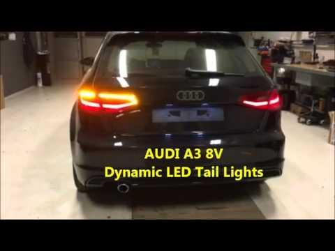 2016 Audi Q5 >> Audi A3 8V Led Dynamic Tail Lights - Dynamischer Blinker Semi-Dynamic - Dynamic Turn Signal ...