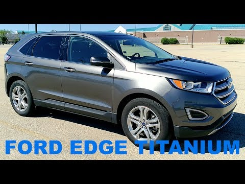 2017 Ford Edge Titanium | Full Rental Car Review and Test Drive