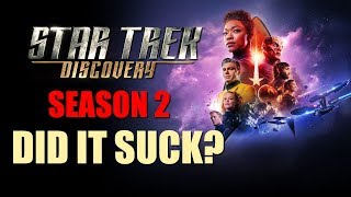 STAR TREK DISCOVERY Season 2 - DID IT SUCK?