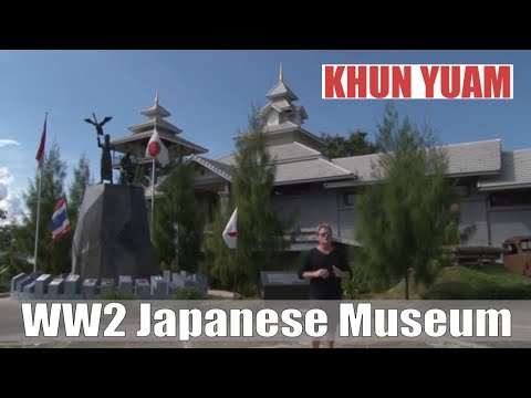Mae Hong Son Province - The fascinating Japanese/Thai WW2 Museum in Khun Yuam