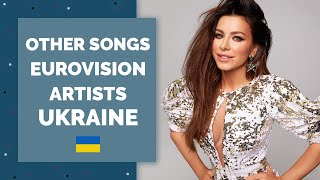 Other songs by Eurovision Artists   UKRAINE   My Top 10