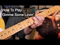 'Gimme Some Lovin' Blues Brothers Guitar Lesson (Originally by The Spencer Davis Group)