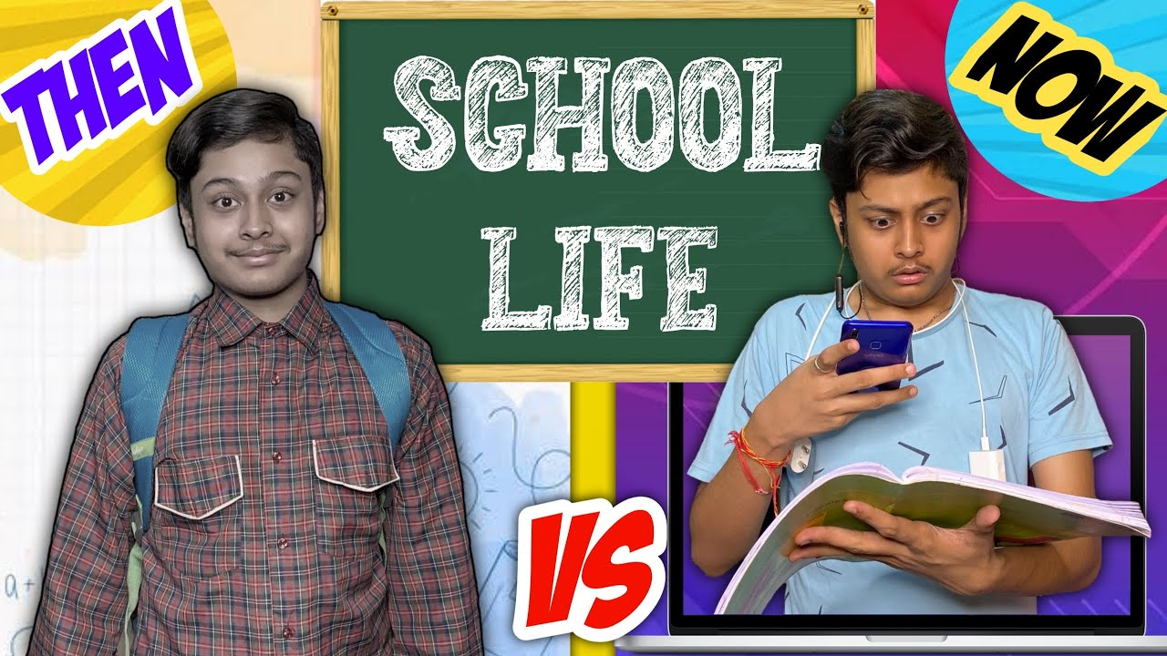 School Life: Then Vs. Now | Comedy Video | Laugh With Harsh | #SchoolLife
