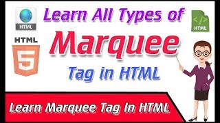 Learn All Types Of Marquee Tags Effects In HTML.