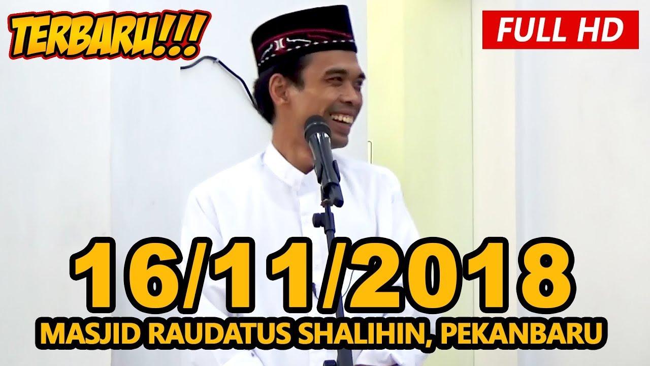 Ceramah Terbaru Ustadz Abdul Somad Lc, MA - Masjid Raudatus Shalihin, Pekanbaru
