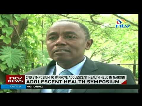 2nd adolescent health symposium held in Nairobi