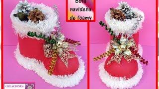 ♥♥BOTA NAVIDEÑA DE FOAMY O GOMA EVA♥♥-♥CREACIONES mágicas♥