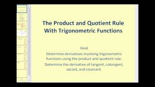 The Product and Quotient Rule With Trigonometric Functions