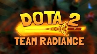 TEAM RADIANCE! ( Funny Dota 2 Gameplay)