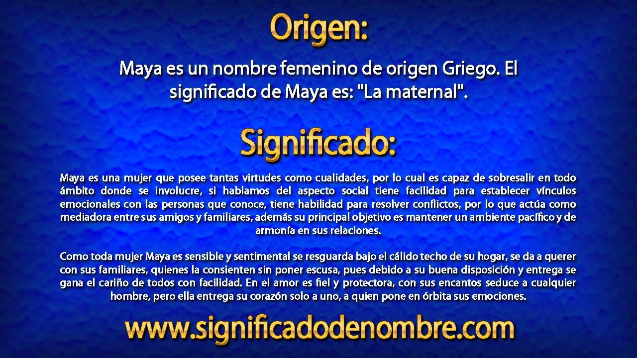 Significado de maya qu significa maya youtube for Nombre del sillon de los psicologos