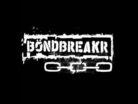 "BÖNDBREAKR - ""Kill Your Gods"" (official audio)"