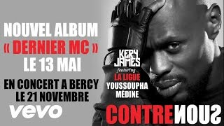 Kery James - Contre Nous ft. Youssoupha, Medine