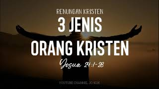 3 Jenis Orang Kristen #RenunganKristen