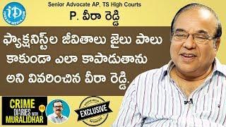 Senior Advocate P. Veera Reddy Full Interview || Crime Dairies With Muralidhar #85