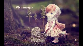 ❤Oh Humsafar ❤ || New Heart 💘 touching Song |💖 Best Whatsapp Status video 💖