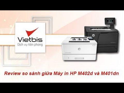 Video Review sản phầm so sánh với máy in HP m402d – Máy in HP M401dn – Vietbis.vn