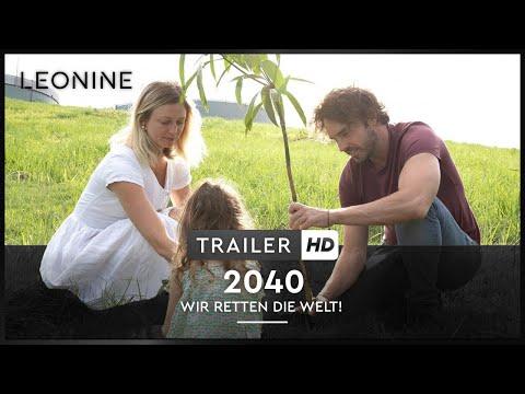 2040 - Wir retten die Welt! - Trailer (deutsch/ german; FSK 0)