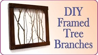 Wall Decorating Idea   Diy Framed Tree Branches
