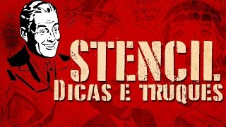 STENCIL: NOVAS DICAS E TRUQUES.