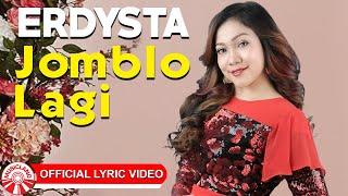 Erdysta - Jomblo Lagi [Official Lyric Video HD]