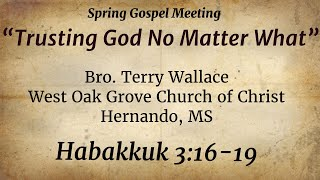Spring Gospel Meeting - Wednesday