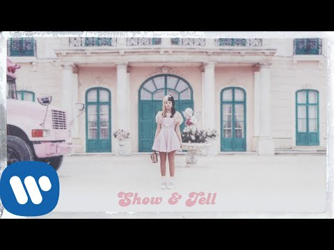 Melanie Martinez - Show \u0026 Tell [Official Audio]