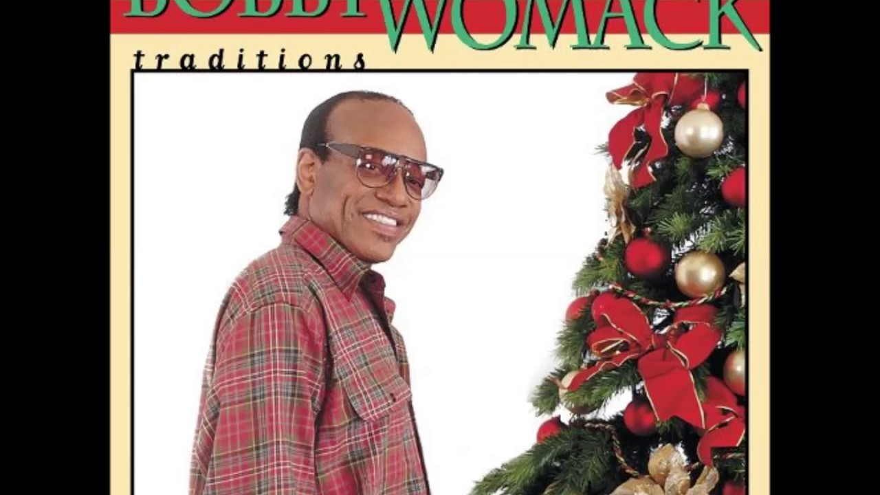 Bobby Womack - Christmas Ain\'t Christmas - YouTube