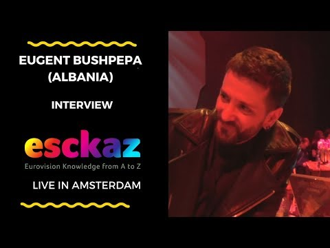 ESCKAZ in Amsterdam: Interview with Eugent Bushpepa (Albania at the Eurovision 2018)