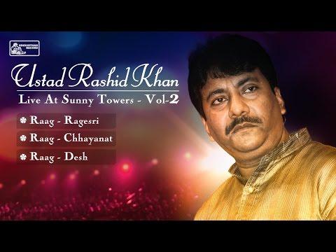 Best of Ustad Rashid Khan   Hindustani Classical   Rashid Khan Songs