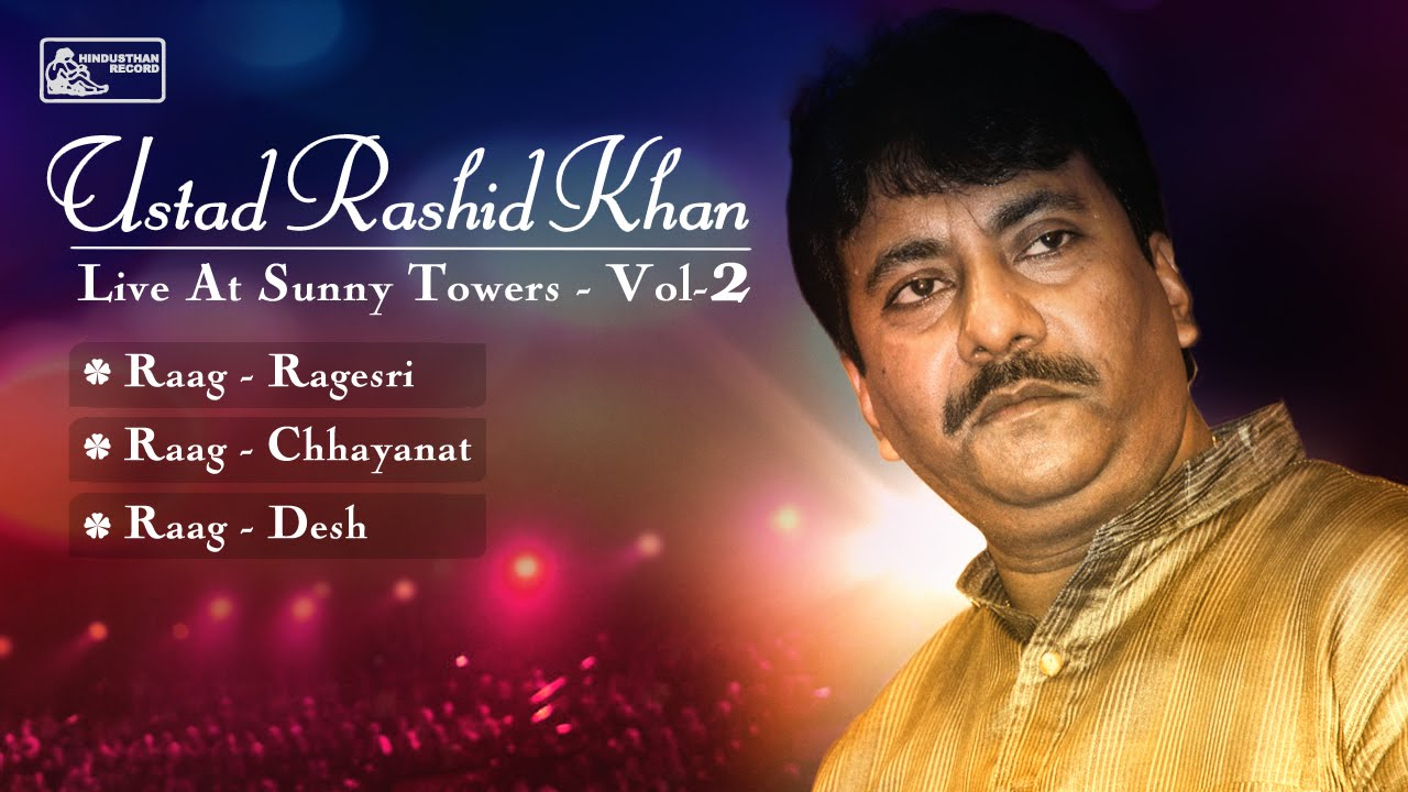 Best of Ustad Rashid Khan | Hindustani Classical | Rashid Khan Songs