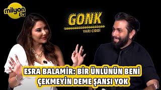 Aykut Pala ile Gonk 7.Bölüm Konuk: Esra Balamir