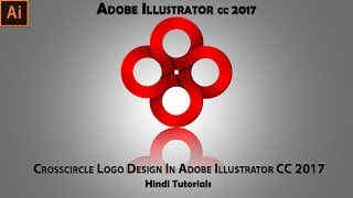 Crosscircle Logo Design In Adobe Illustrator CC 2017   Hindi Tutorial