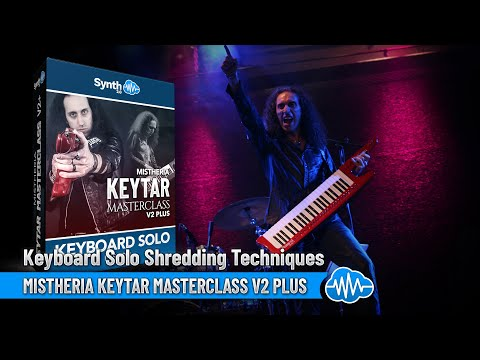 Mistheria Keytar Masterclass V2 Plus - Keyboard Solo Shredding Techniques ( Master - Lessons )