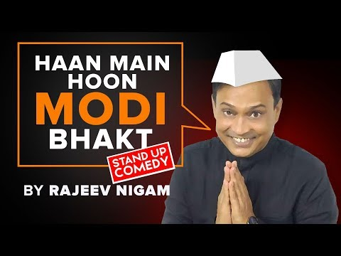 Haan main hoon modi bhakt by rajeev nigam