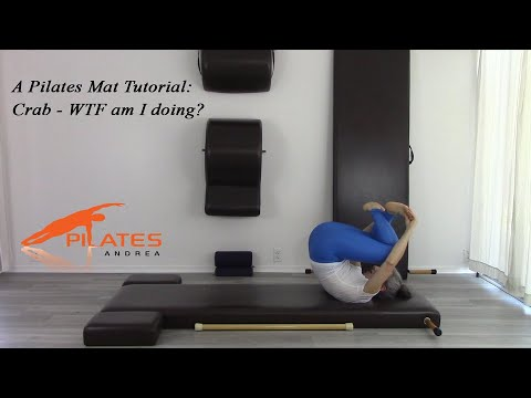 A Pilates Mat Tutorial: Crab WTF am I doing?