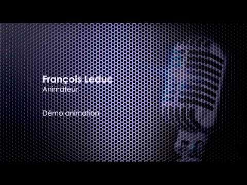 Démo Animation radio   Francois Leduc