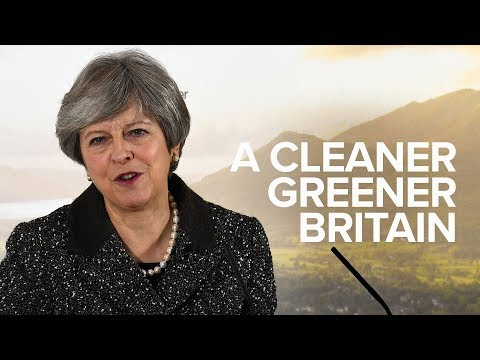 Theresa May: A cleaner, greener Britain.