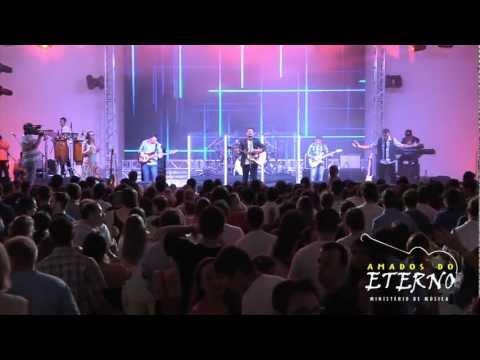 Amados do Eterno - Vem em Mim Orar | Lançamento CD