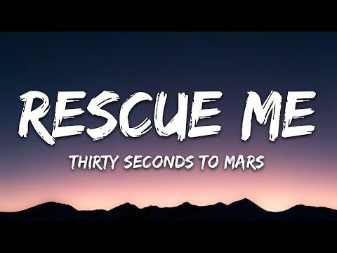 Thirty Seconds To Mars - Rescue Me (Lyrics)
