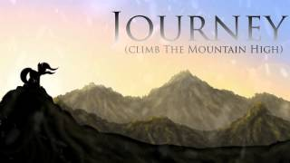 Journey (Climb the Mountain High) - Sights Unseen ~ (Album Release)