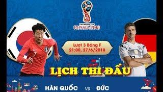 Lịch thi đấu World Cup 2018 HÔM NAY 27/6: Neymar KẾT LIỄU Serbia, Đức vs Hàn Quốc, Mexico Thụy Điển