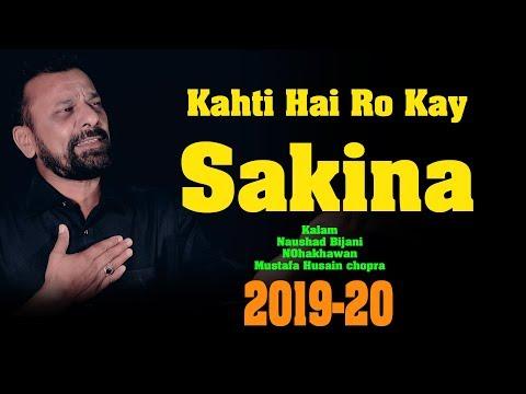 kahti-hai-ro-kay-sakina-|-mustafa-husain-chopra-nohay-|-2019-20-nohay