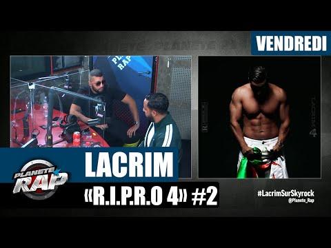 Youtube: Planète Rap – Lacrim«R.I.P.R.O 4» avec Goulag #Vendredi