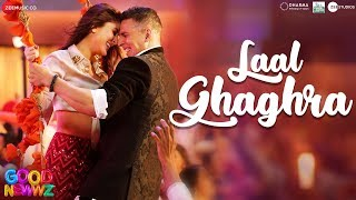 Laal Ghaghra - Good Newwz Akshay K Kareena K Manj M Herbie S Neha K Tanishk B Original Song RDB