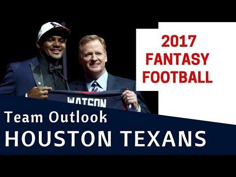 Houston Texans - 2017 Fantasy Football Team Outlook